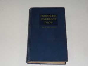 Horseless Carriage Days (Maxim 1937) 3rd ed.